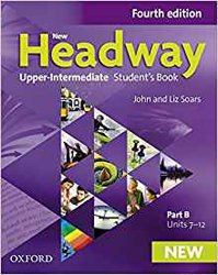 Dernières parutions dans New Headway, New Headway Upper-Intermediate Student's Book B