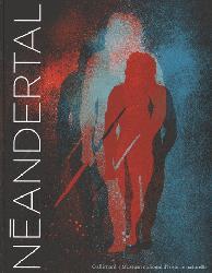 Dernières parutions sur La préhistoire, Néandertal