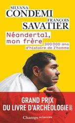 Dernières parutions dans Champs sciences, Néandertal, mon frère