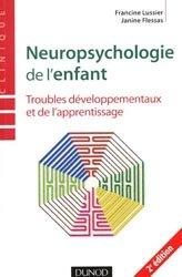 Souvent acheté avec Troubles des apprentissages, le Neuropsychologie de l'enfant