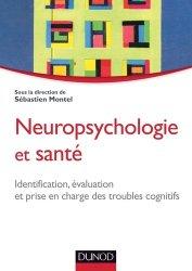 Souvent acheté avec Guide des sciences expérimentales, le Neuropsychologie et santé