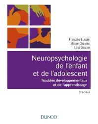 Souvent acheté avec Le bilan avec le WISC-V et ses outils complémentaires, le Neuropsychologie de l'enfant