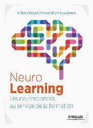 Souvent acheté avec La qualité du soin infirmier, le Neurolearning : les neurosciences au service de la formation