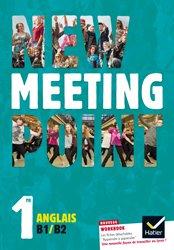 Dernières parutions dans Meeting Point, New Meeting Point Anglais 1re : Manuel de l'élève
