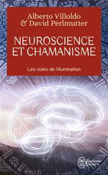 Dernières parutions dans J'ai lu Aventure secrète, Neuroscience et chamanisme