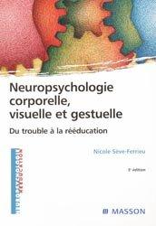 Souvent acheté avec Neurophysiologie des mémoires, le Neuropsychologie corporelle, visuelle et gestuelle