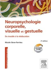 Souvent acheté avec Communiquer autrement, le Neuropsychologie corporelle, visuelle et gestuelle