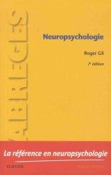 Souvent acheté avec Toxicomanie et conduites addictives, le Neuropsychologie