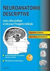 Souvent acheté avec LCA, tome 1, le Neuroanatomie descriptive