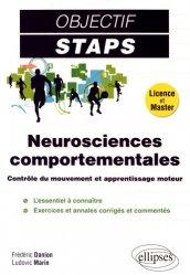 Souvent acheté avec Anatomie 2 Appareil locomoteur, le Neurosciences comportementales - Contrôle du mouvement et apprentissage moteur