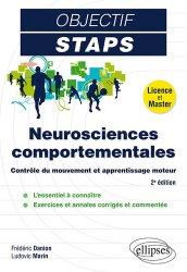 Souvent acheté avec Licence STAPS Tout en Un - 200 fiches de cours, QCM, sujets de synthèse, le Neurosciences comportementales