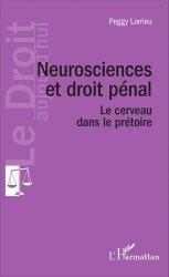 Dernières parutions dans Le Droit aujourd'hui, Neuroscience et droit pénal