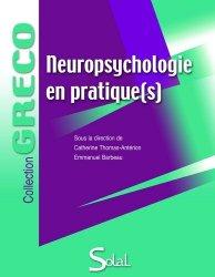Souvent acheté avec Évaluation de la fonction motrice du membre supérieur parétique à la suite d'un accident vasculaire cérébral, le Neuropsychologie en pratique (s)