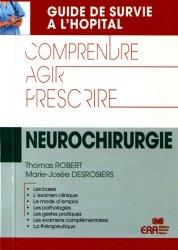 Dernières parutions dans Guide de survie à l'hôpital, Neurochirurgie
