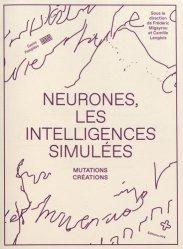 Dernières parutions sur Intelligence artificielle, Neurones, les intelligences simulées