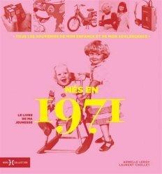 Dernières parutions sur Art populaire, Nés en 1971, le livre de ma jeunesse