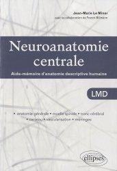 Souvent acheté avec Anatomie 4   Neuro-anatomie, le Neuroanatomie centrale