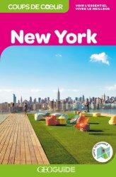 Dernières parutions dans GEOGuide Coups de coeur, New York. Edition 2019. Avec 1 Plan détachable