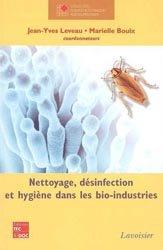 Dernières parutions dans Sciences et techniques agroalimentaires, Nettoyage, désinfection et hygiène dans les bio-industries