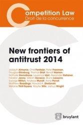 Dernières parutions dans Concurrences, New frontiers of antitrust 2014