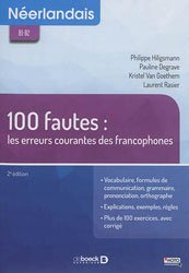 Dernières parutions sur Néerlandais, Néerlandais B1-B2 100 fautes : les erreurs courantes des francophones