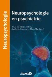 Souvent acheté avec La professionnalisation des acteurs de la santé, le Neuropsychologie en psychiatrie