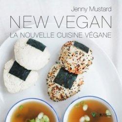 Dernières parutions dans V, New Vegan. La nouvelle cuisine végane