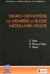 Neuro-orthopédie des membres du blessé médullaire adulte