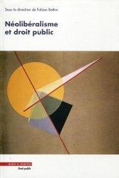 Dernières parutions dans Droit public, Néolibéralisme et droit public