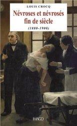 Dernières parutions sur Psychiatrie, Névroses et névrosés fin de siècle