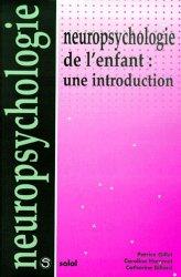 Dernières parutions dans Neuropsychologie, Neuropsychologie de l'enfant : une introduction