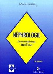 Dernières parutions dans med-line, NEPHROLOGIE SERVICE NEPHROLOGIE HOPITAL TENON. 2ème édition
