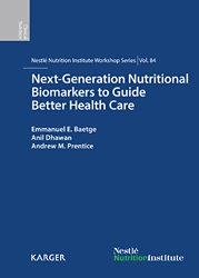 Dernières parutions sur Nutrition - Pratiques alimentaires, Next-Generation Nutritional Biomarkers to Guide Better Health Care