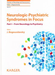 Dernières parutions dans Frontiers of Neurology and Neuroscience, Neurologic-Psychiatric Syndromes in Focus