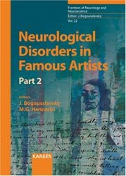 Dernières parutions dans Frontiers of Neurology and Neuroscience, Neurological Disorders in Famous Artists - Part 2
