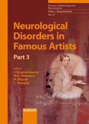 Dernières parutions dans Frontiers of Neurology and Neuroscience, Neurological Disorders in Famous Artists - Part 3