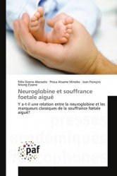 Dernières parutions sur Grossesse et médecine foetale, Neuroglobine et souffrance foetale aiguë