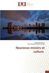 Dernières parutions sur Neurologie, Neurones miroirs et culture