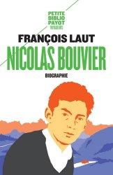 Dernières parutions dans Petite Bibliothèque Payot, Nicolas Bouvier, l'oeil qui écrit