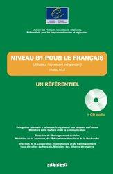 Dernières parutions sur CECR, Niveau B1 pour le Français (Apprenant / Utilisateur Indépendant) - Niveau Seuil