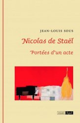 Dernières parutions dans Essais, Nicolas de Staël. Portées d'un acte
