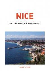 Dernières parutions sur Visites de ville, Nice, petite histoire de l'architecture