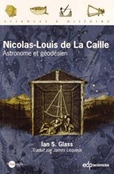Dernières parutions dans Sciences & histoire, Nicolas-Louis de La Caille