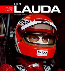 Dernières parutions sur Formule 1 , Rallyes , Courses, Niki Lauda