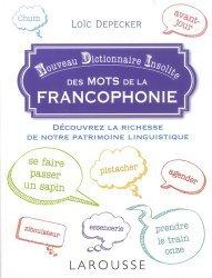 Dernières parutions sur Linguistique, Nouveau dictionnaire insolite des mots de la francophonie