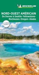 Dernières parutions sur Guides USA Ouest, Nord-Ouest américain. De Denver à Seattle, Yellowstone, Rocheuses, Oregon, Alaska, Edition 2019