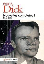 Dernières parutions dans Quarto, Nouvelles 1947-1953 Volume 1