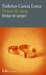 Dernières parutions dans Folio bilingue, Noces de sang