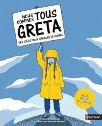 Dernières parutions sur Pour les enfants, Nous sommes tous Greta. Des idées pour changer le monde - Agir pour le climat