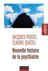Souvent acheté avec Psychiatrie-addictologie, le Nouvelle histoire de la psychiatrie